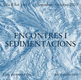 Encontres i sedimentacions. Sala d'Art Jove