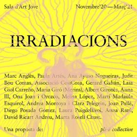 IRRADIACIONS. Sala d'Art Jove